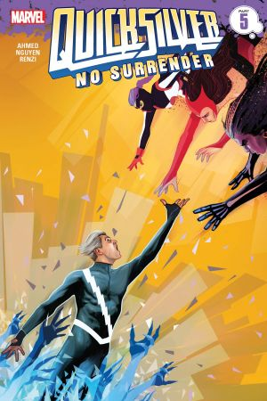Quicksilver: No Surrender #5