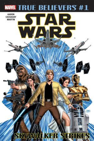 True Believers: Star Wars - Skywalker Strikes #1