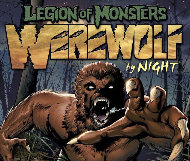 LEGION OF MONSTERS: WEREWOLF BY NIGHT 1 #1