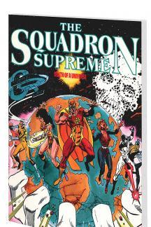 Squadron Supreme: Death of a Universe (Trade Paperback)