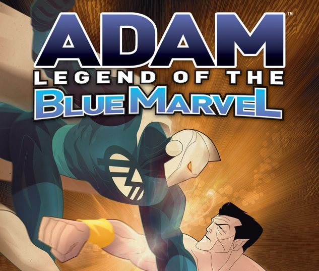 Adam Legend of the Blue Marvel #4 Cover