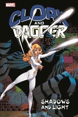 Cloak and Dagger: Shadows and Light (Trade Paperback)