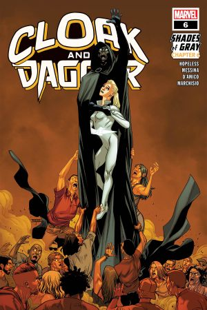 Cloak and Dagger #6