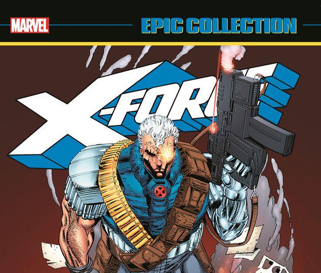 X-FORCE EPIC COLLECTION: X-CUTIONER'S SONG TPB #1