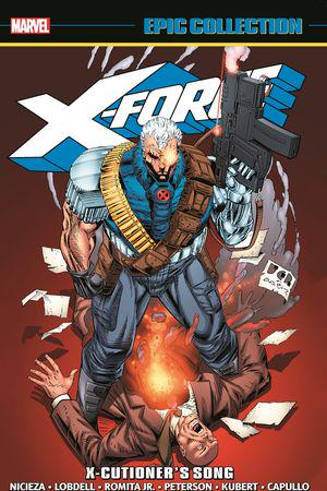 X-Force Epic Collection: X-Cutioner's Song (Trade Paperback)