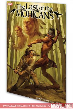 MARVEL ILLUSTRATED: LAST OF THE MOHICANS GN (Trade Paperback)