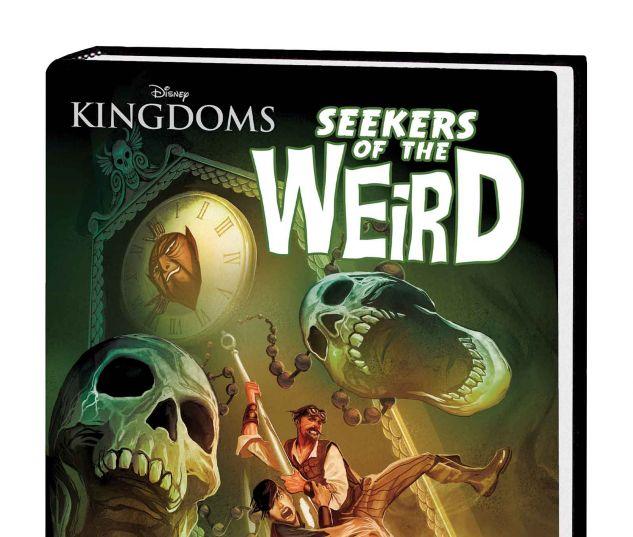 DISNEY KINGDOMS: SEEKERS OF THE WEIRD HC