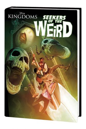 Disney Kingdoms: Seekers of the Weird (Hardcover)