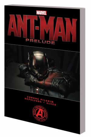 Marvel's Ant-Man Prelude (Trade Paperback)