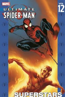 Ultimate Spider-Man Vol. 12: Superstars (Trade Paperback)