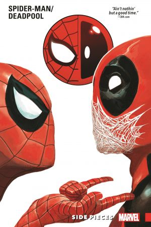 Spider-Man/Deadpool Vol. 2: Side Pieces (Trade Paperback)