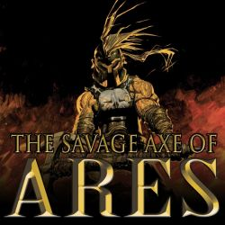 The Savage Axe of Ares (2010)