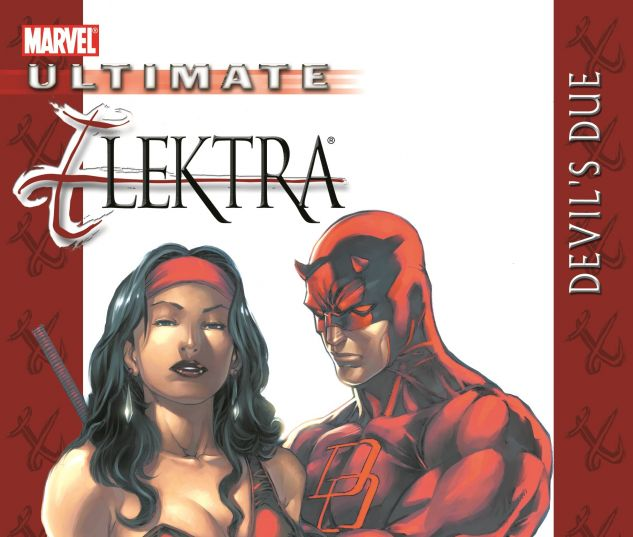 ULTIMATE ELEKTRA: DEVIL'S DUE 0 cover
