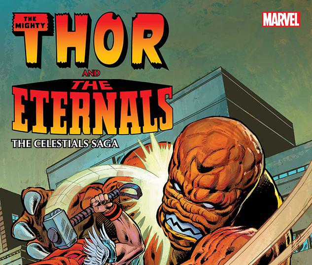 THOR AND THE ETERNALS: THE CELESTIALS SAGA TPB #1
