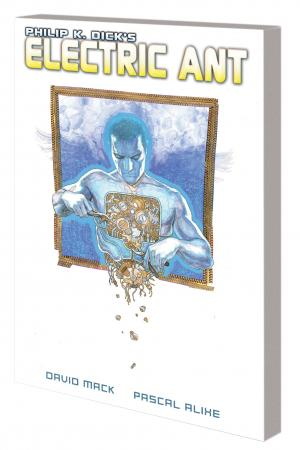 PHILIP K. DICK'S ELECTRIC ANT TPB (Trade Paperback)