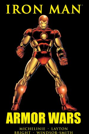 Iron Man: Armor Wars (Trade Paperback)