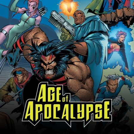 True Believers: Age of Apocalypse (2015 - Present)