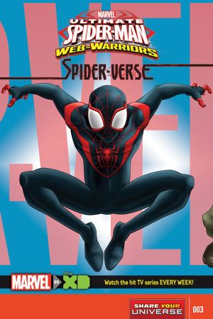 Marvel Universe Ultimate Spider-Man Spider-Verse #3