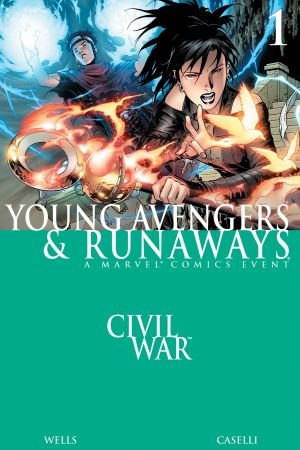 Civil War: Young Avengers & Runaways (2006) #1