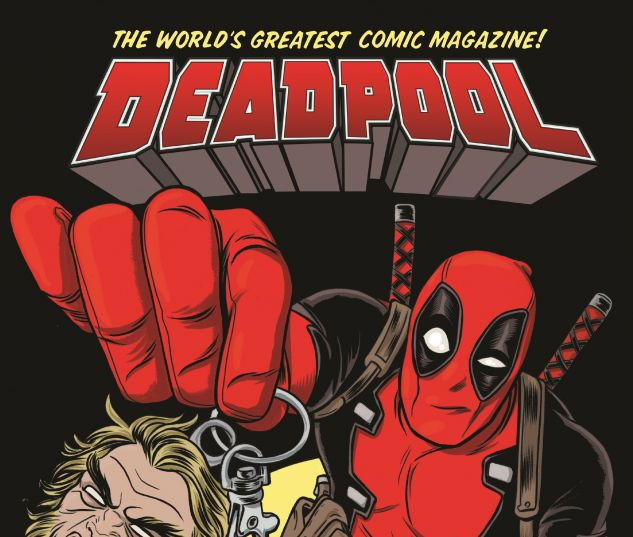 cover from DEADPOOL: WORLD'S GREATEST VOL. 2 HC (2017) #2