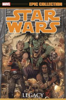 Star Wars Legends Epic Collection: Legacy Vol. 2 (Trade Paperback)