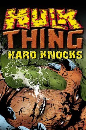 Hulk & Thing: Hard Knocks (2004)