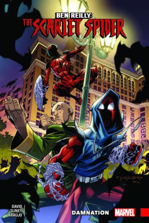 BEN REILLY: SCARLET SPIDER VOL. 4 - DAMNATION TPB (Trade Paperback)