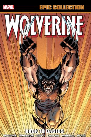 Wolverine Epic Collection: Back to Basics (Trade Paperback)