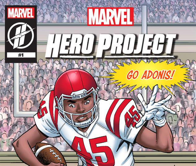 MARVEL'S HERO PROJECT SEASON 1: UNSTOPPABLE ADONIS #1