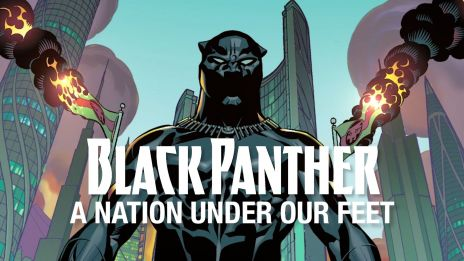 Black Panther: A Nation Under Our Feet - Part 1