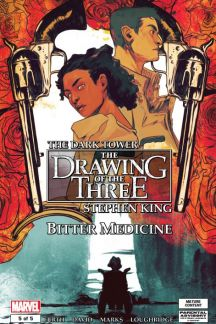 Dark Tower: The Drawing of the Three - Bitter Medicine #5