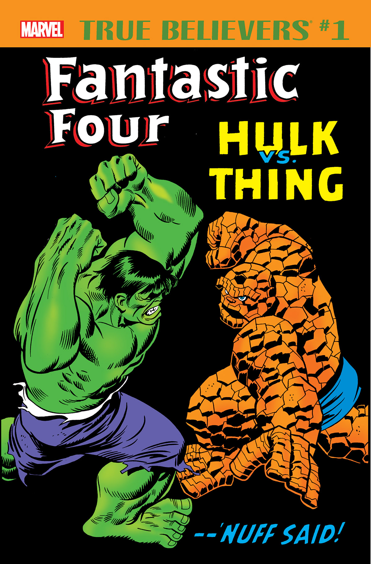 True Believers: Fantastic Four - Hulk Vs. Thing (2018) #1