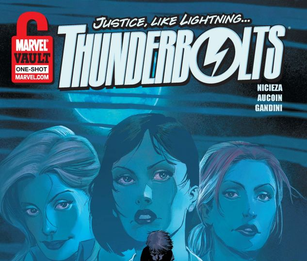 Thunderbolts: From the Marvel Vault (2011) #1