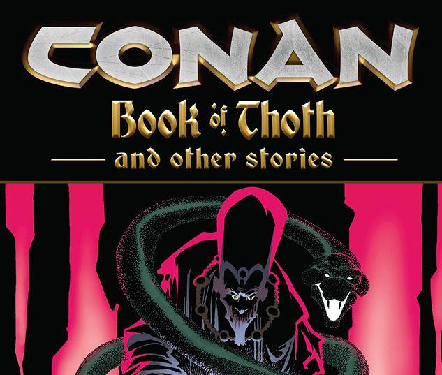 CONAN: THE BOOK OF THOTH AND OTHER STORIES TPB #1