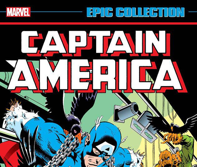 CAPTAIN AMERICA EPIC COLLECTION: MONSTERS AND MEN TPB #1