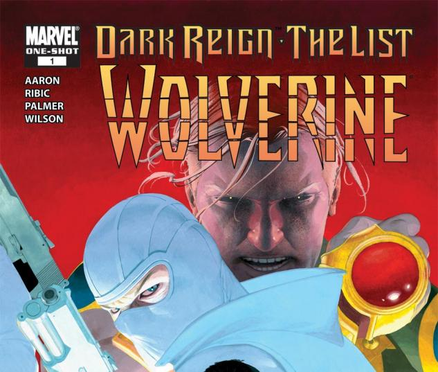 Dark Reign: The List - Wolverine (2009) #1