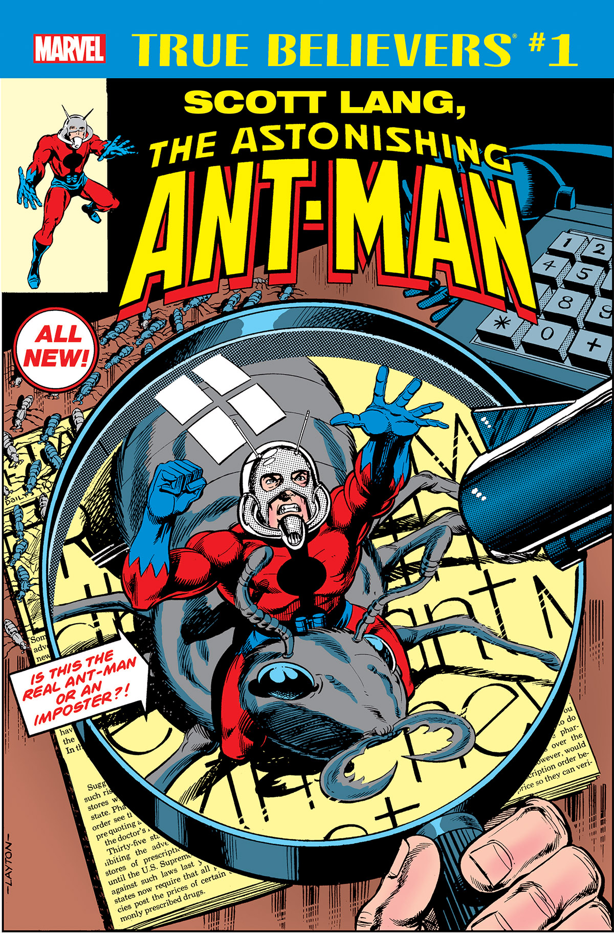 True Believers: Scott Lang, the Astonishing Ant-Man (2018) #1