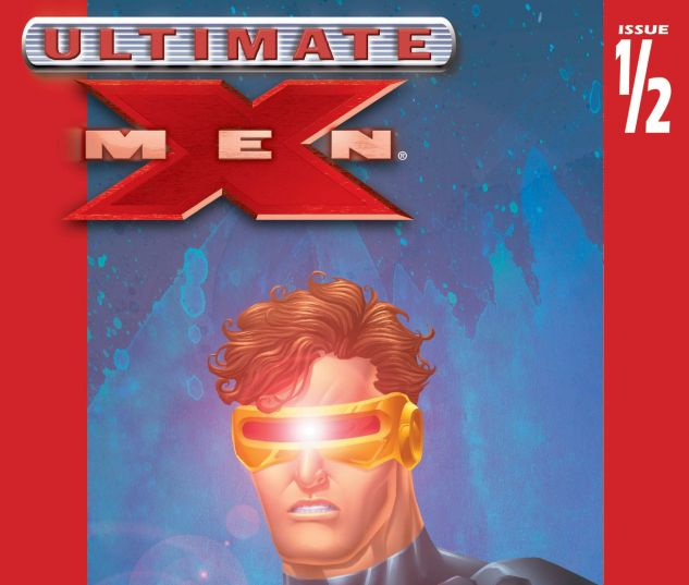 Ultimate X-Men Half (2002) #1
