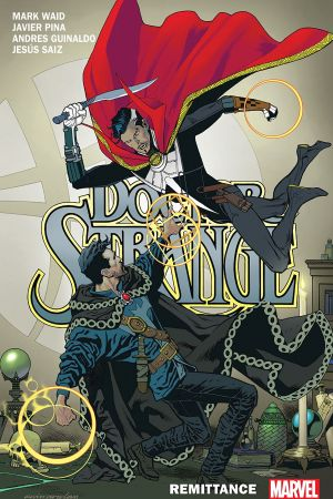 Doctor Strange By Mark Waid Vol. 2: Remittance (Trade Paperback)
