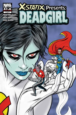 X-Statix Presents: Dead Girl #2