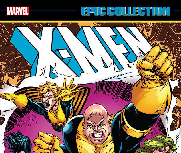 X-MEN EPIC COLLECTION: DISSOLUTION & REBIRTH TPB #1
