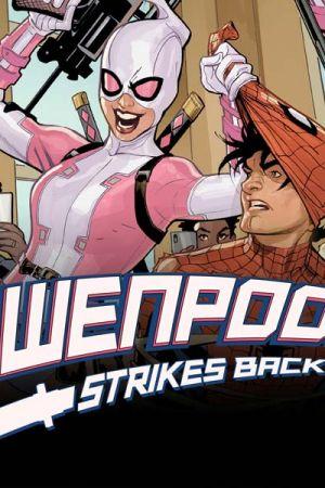 Gwenpool Strikes Back (2019)