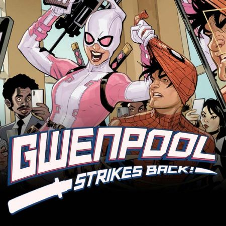 Gwenpool Strikes Back (2019)