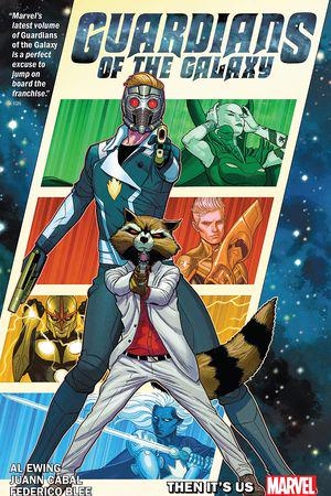 Guardians Of The Galaxy By Al Ewing Vol. 1: Then It's Us (Trade Paperback)