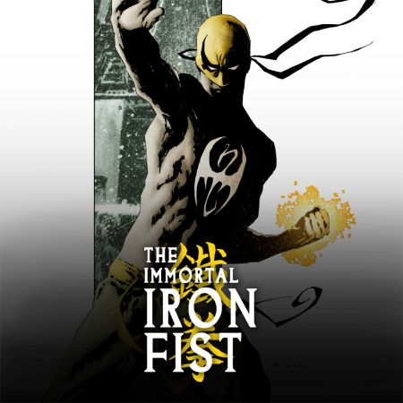 The Immortal Iron Fist (2006 - 2009)
