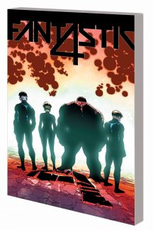 Fantastic Four Vol. 4: The End Is Fourever (Trade Paperback)