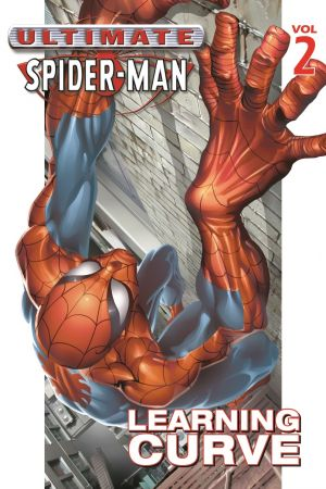 Ultimate Spider-Man Vol. 2: Learning Curve (Trade Paperback)