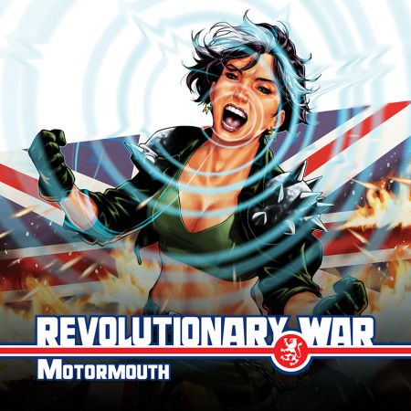 Revolutionary War: Motormouth