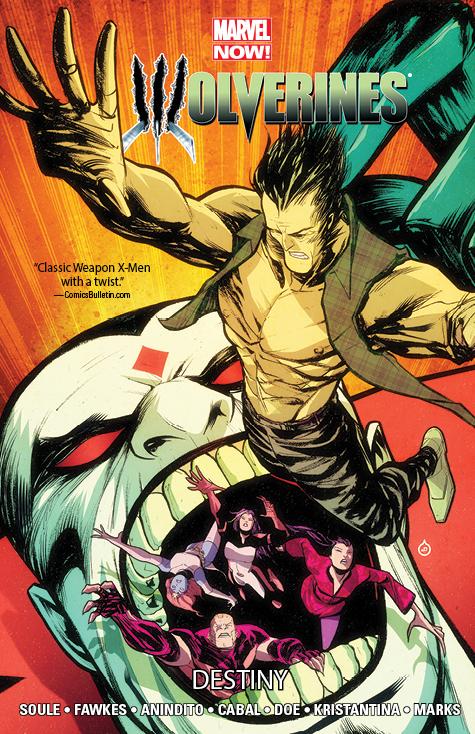 Wolverines Vol. 4: Destiny (Trade Paperback)