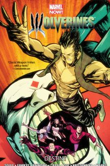 Wolverines Vol. 4: Destiny (Trade Paperback)